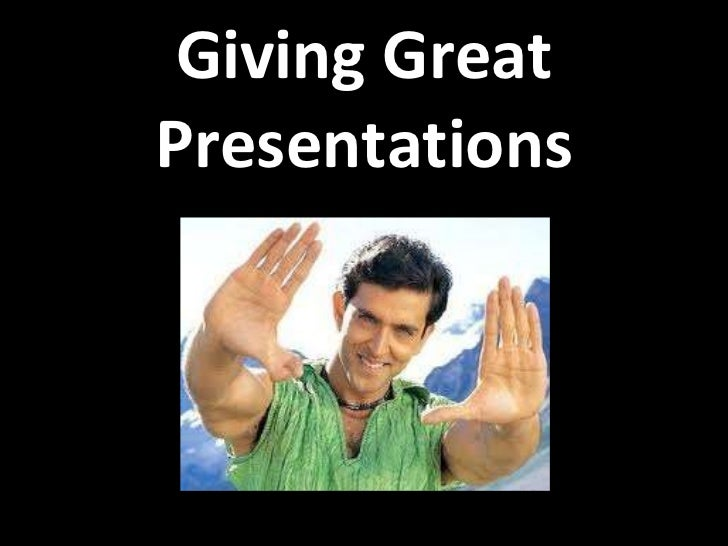 Giving Great Presentations