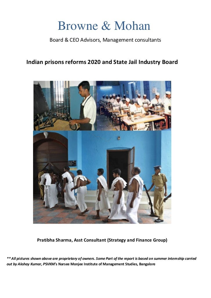 Browne & Mohan                          Board & CEO Advisors, Management consultants            Indian prisons reforms 202...