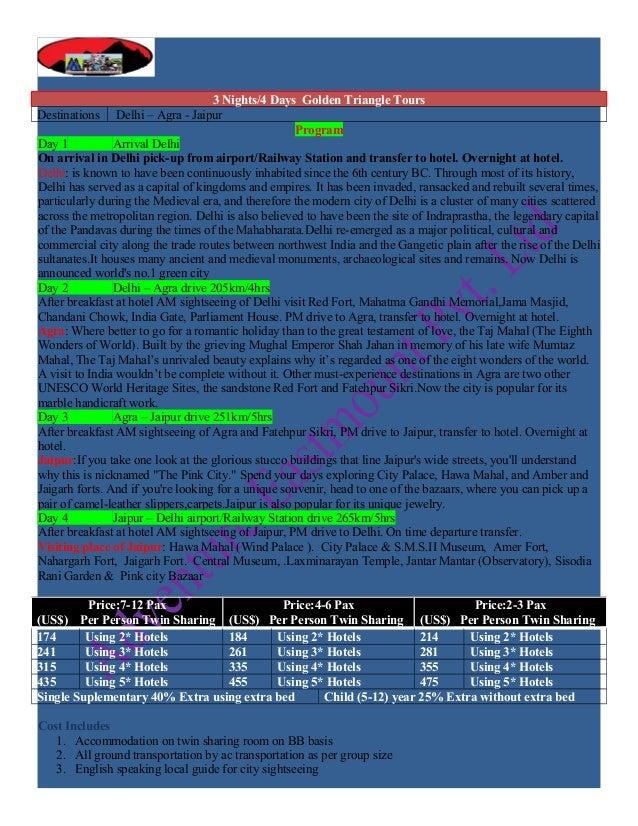 3 Nights/4 Days Golden Triangle ToursDestinations Delhi – Agra - Jaipur                                                   ...