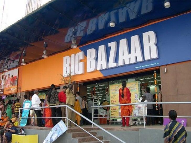 BIG BAZAAR 2008 STUDY
