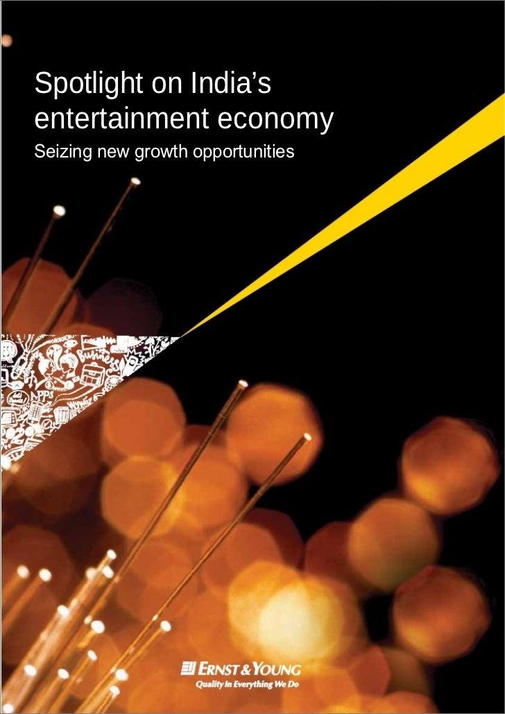 Spotlight on India'sentertainment economySeizing new growth opportunities
