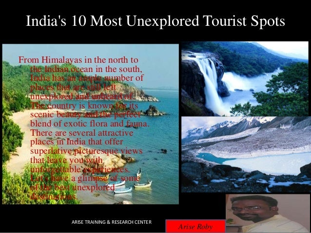 India's 10 most unexplored tourist spots - ARISE ROBY