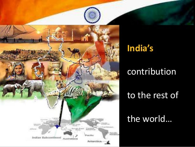 Indias contribution to the world