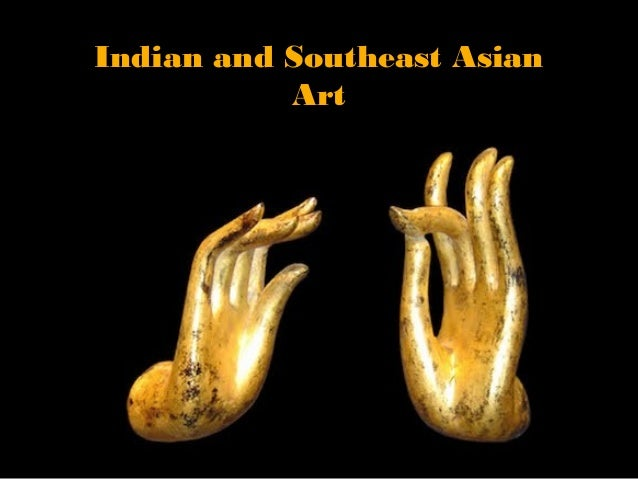 Indian and Southeast Asian           Art