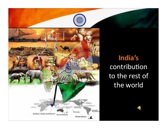 India's contributon to the rest of the world - still counting