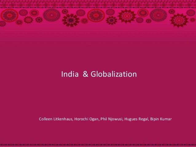 India-Globalization Challenges