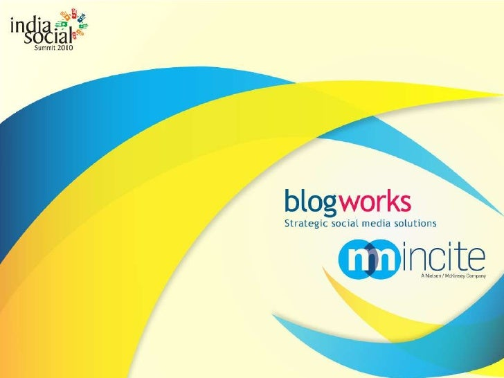 India Social Media Report Edition 2 by Blogworks in assoc with NM Incite (A Nielsen McKinsey Company)