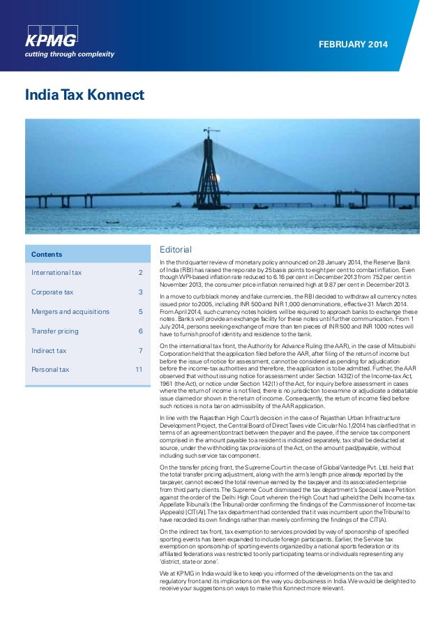 FEBRUARY 2014  India Tax Konnect  Editorial  Contents International tax  2  Corporate tax  3  Mergers and acquisitions ...