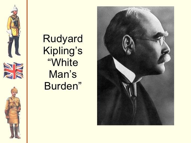 """Rudyard Kipling's """"White Man's Burden"""""""