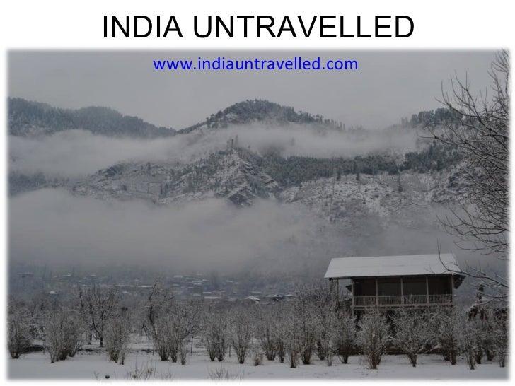 India Untravelled: Offbeat travel getaways in rural India.