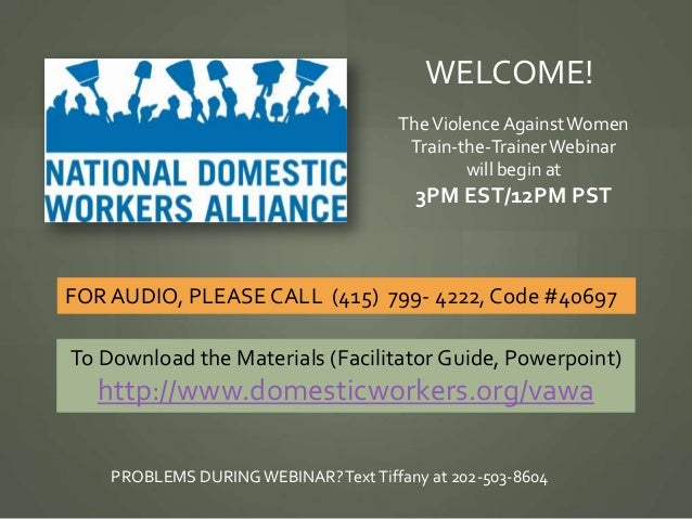 WELCOME!                                      The Violence Against Women                                       Train-the-T...