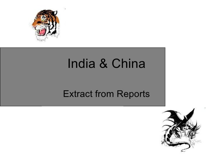 India & China Extract from Reports