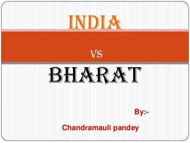 INDIA      VsBHARAT                 By:-Chandramauli pandey