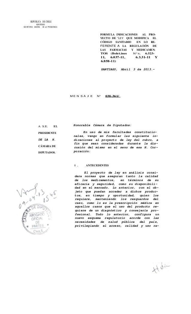 REPUBLlCA DE CHILEMINISTERIOSECRETARIA GtNERAl DE LA PRESIDENCIAA S.E. ELPRESIDENTEDE LA H.CÁMARA DEDIPUTADOS.FORMULA INDI...