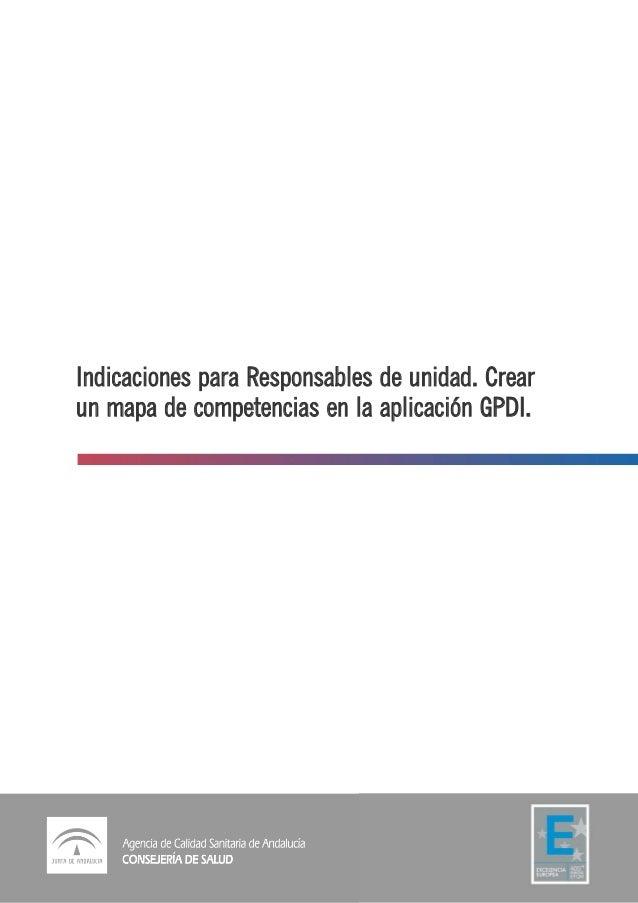 Indicaciones para Responsables de unidad. Crear un mapa de competencias en la aplicación GPDI.