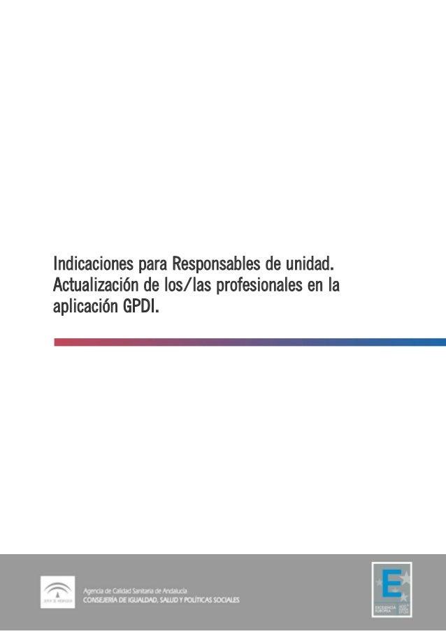 Indicaciones para Responsables de unidad. Actualización de los/las profesionales en la aplicación GPDI.