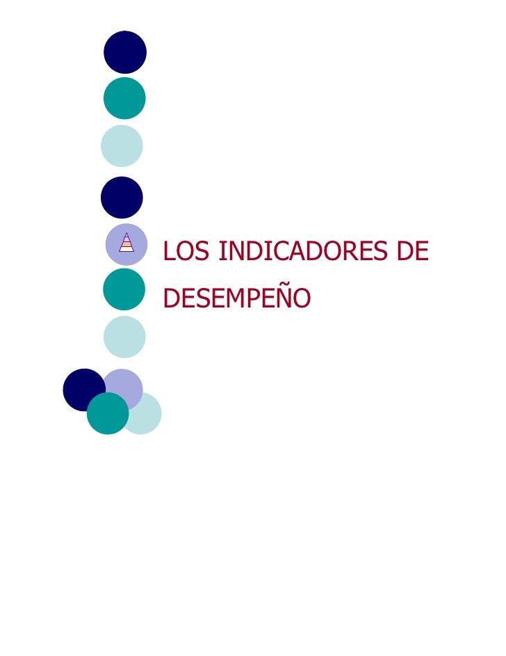 LOS INDICADORES DEDESEMPEÑO