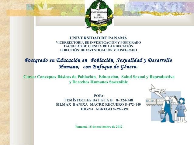 UNIVERSIDAD DE PANAMÁ VICERRECTORIA DE INVESTIGACIÓN Y POSTGRADO FACULTAD DE CIENCIA DE LA EDUCACIÓN DIRECCIÓN DE INVESTIG...