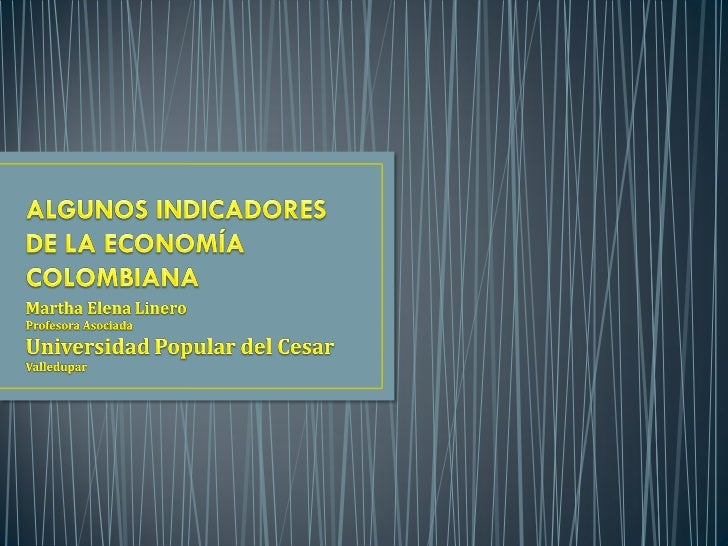 Indicadores de la economía colombiana