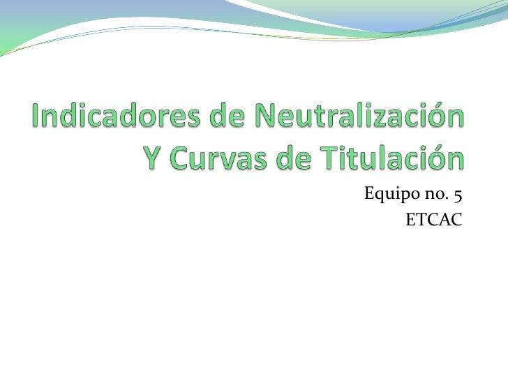 Equipo no. 5    ETCAC