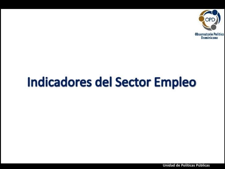 Indicadores del Sector Empleo<br />