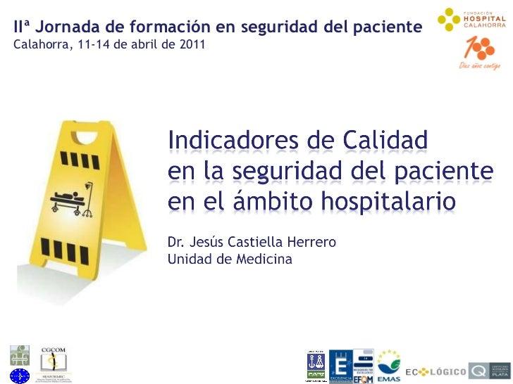 Indicadores de calidad en materia de seguridad en el ámbito hospitalario
