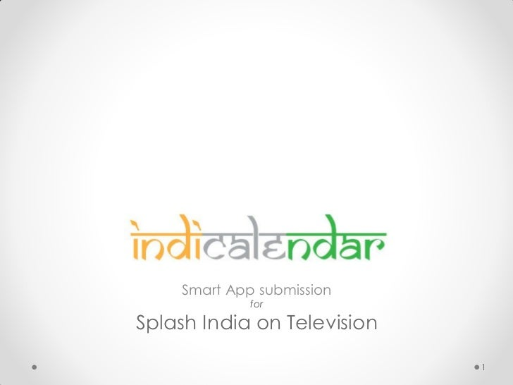 Smart App submission             forSplash India on Television                             1
