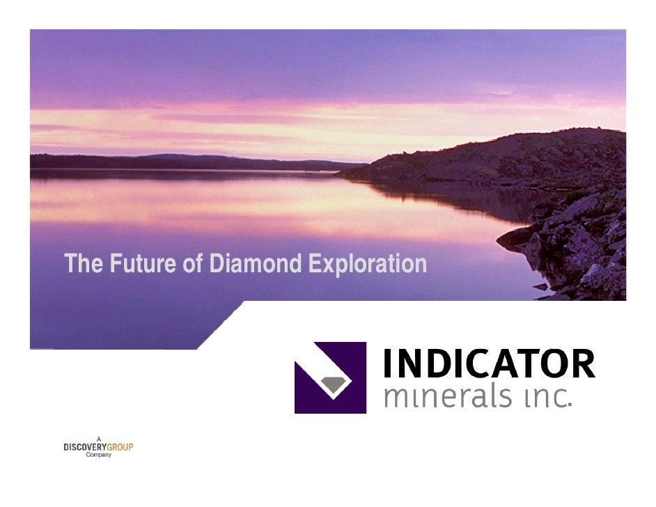 The Future of Diamond Exploration                                         .