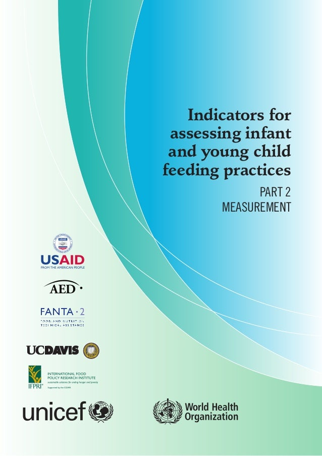 Indicators for assessing infant and young childfeeding practices             Part 2       Measurement