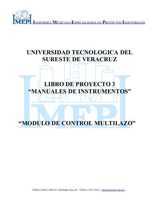 INGENIERIA MEXICANA ESPECIALIZADA EN PROYECTOS INDUSTRIALES UNIVERSIDAD TECNOLOGICA DEL SURESTE DE VERACRUZ LIBRO DE PROYE...