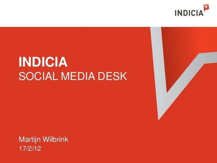 INDICIASOCIAL MEDIA DESKMartijn Wilbrink17/2/12