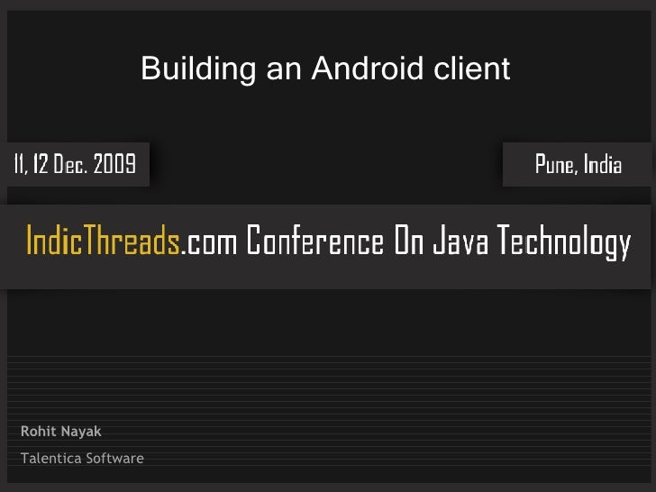 Java For Mobile Devices – Building a client application for the Android platform