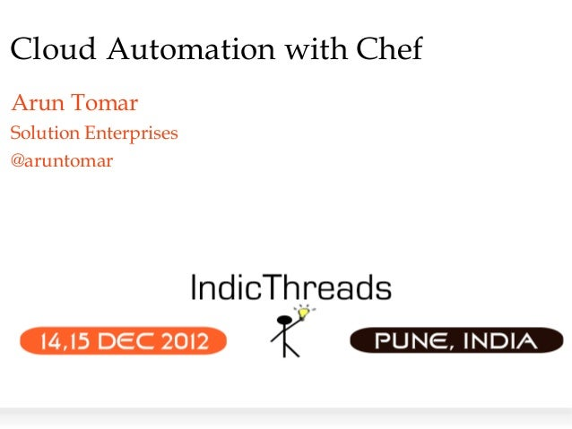 Indic threads pune12-cloud automation with chef