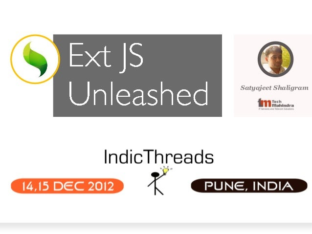 Indic threads pune12-ext js unleashed