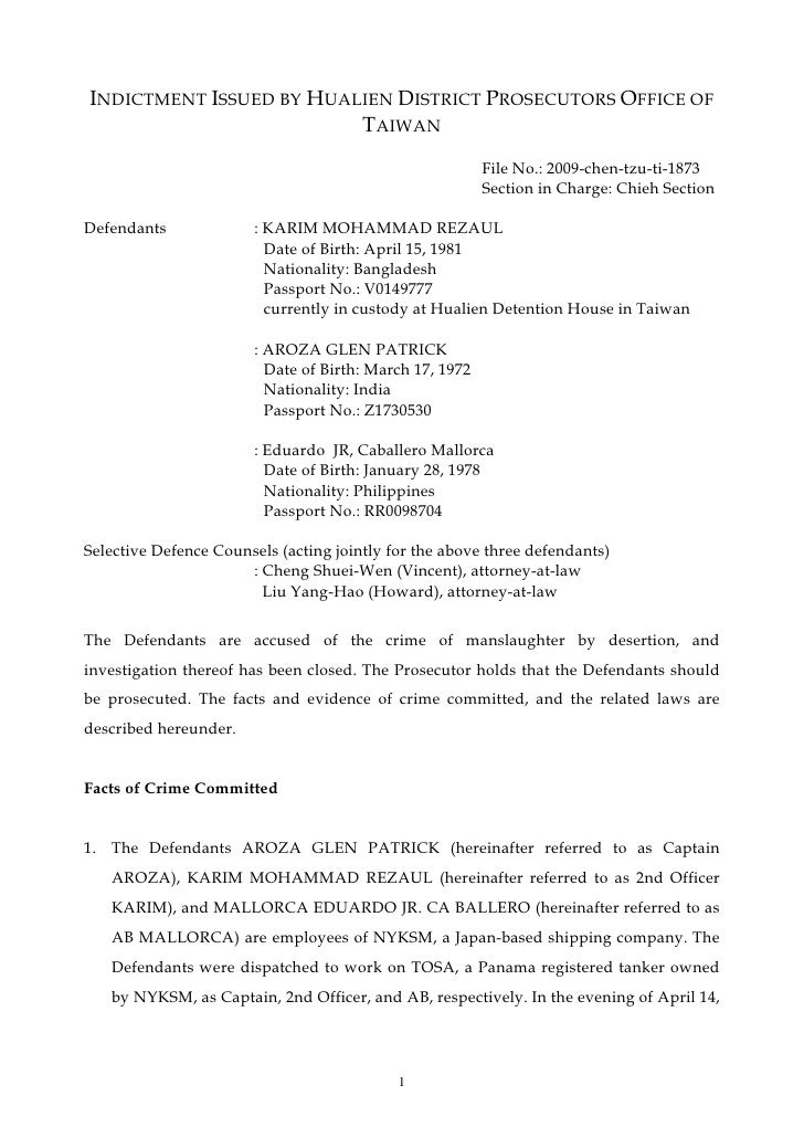 INDICTMENT ISSUED BY HUALIEN DISTRICT PROSECUTORS OFFICE OF                          TAIWAN                               ...