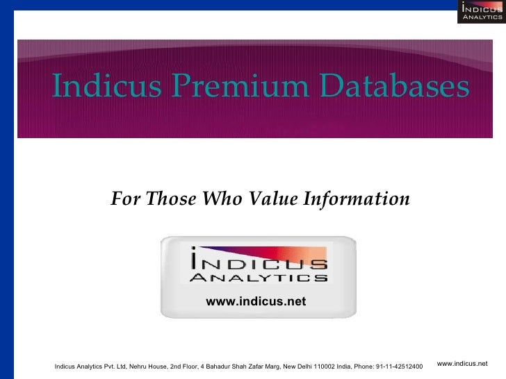 Indicus Premium Databases                     For Those Who Value Information                                             ...
