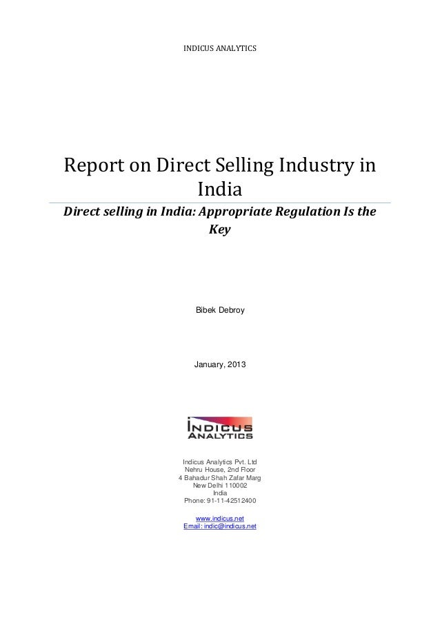 INDICUS ANALYTICSReport on Direct Selling Industry in              IndiaDirect selling in India: Appropriate Regulation Is...