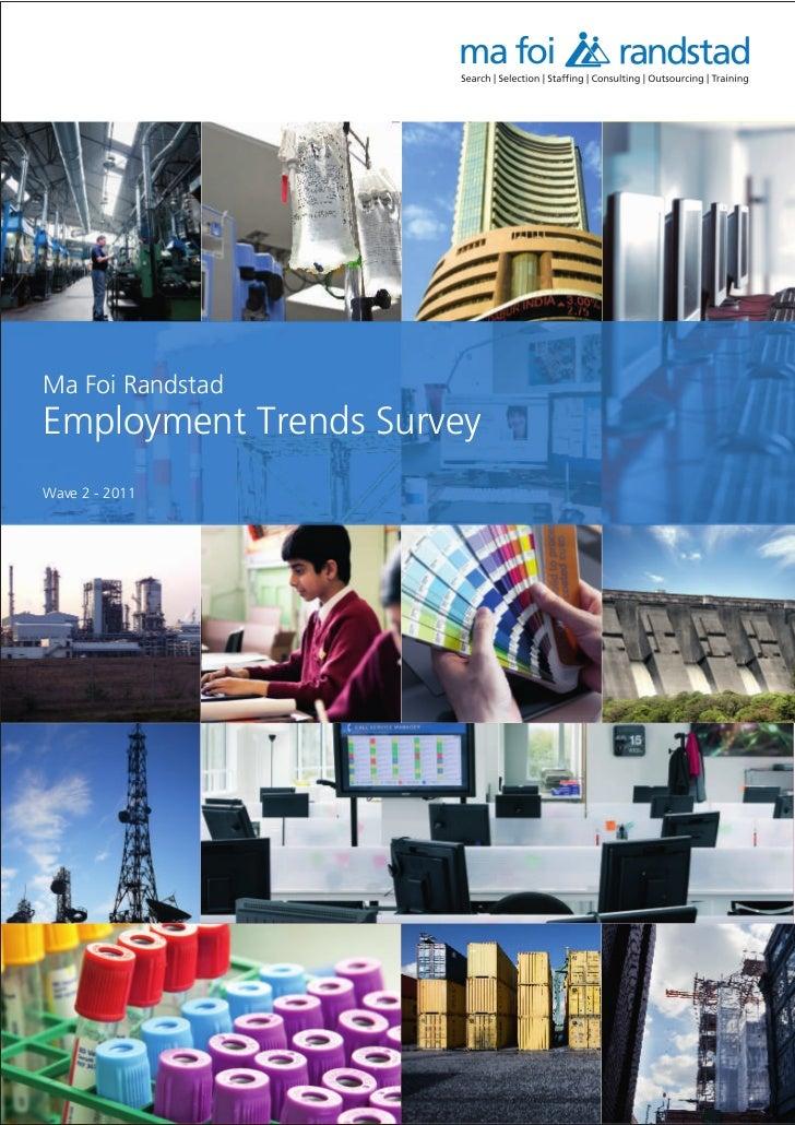Indicus Ma Foi Randstad Employment Trends Survey - Wave 2 - 2011