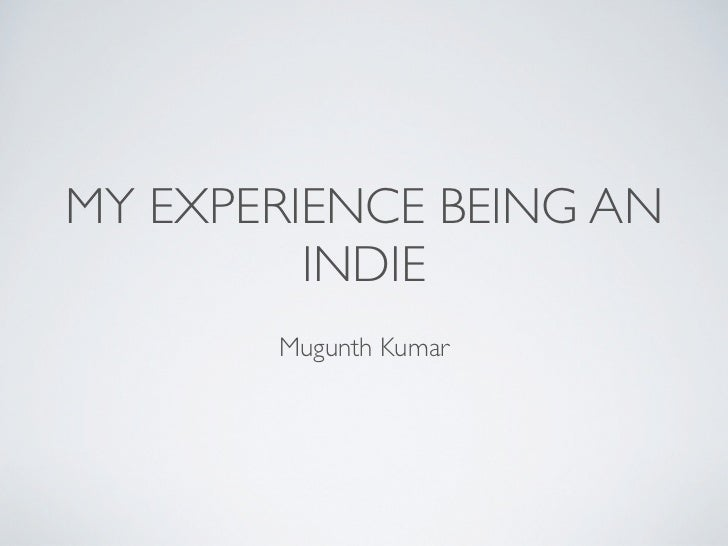 My experience as a indie consultant
