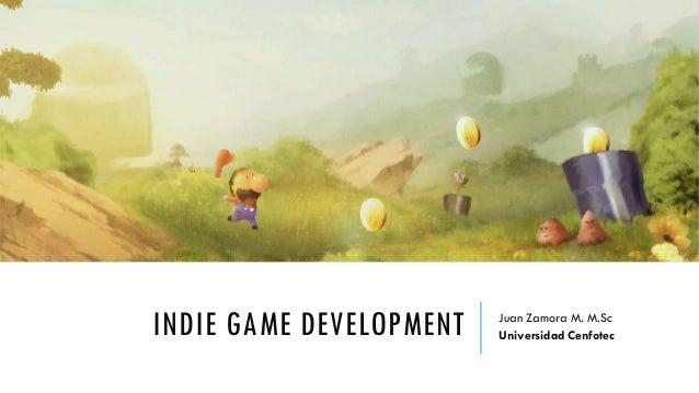 Indie Game Development Intro