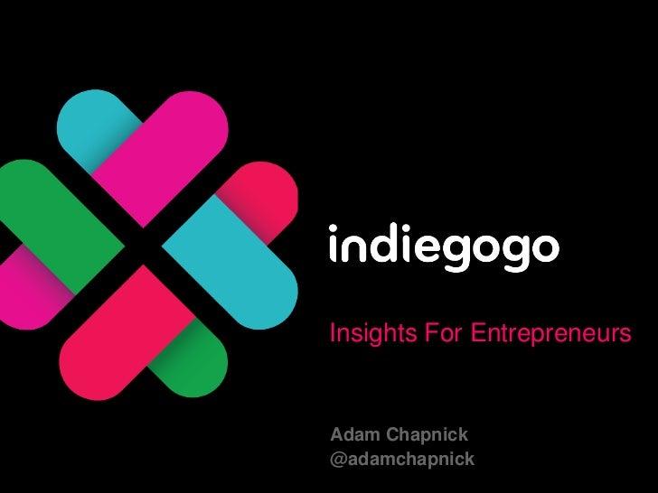 Insights For EntrepreneursAdam Chapnick@adamchapnick