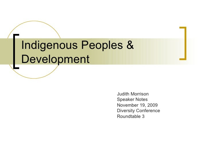 Indigenous Peoples and Development