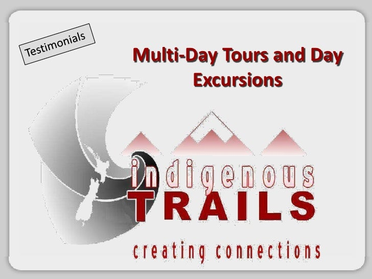 Indigenous Trails Testimonials Multi-Day and Cruise Ship Tours