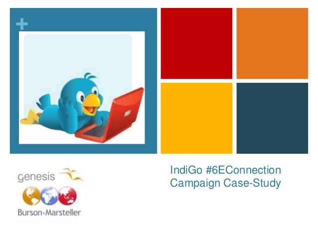 Social Media Case Study : Indigo #6E Connection Campaign