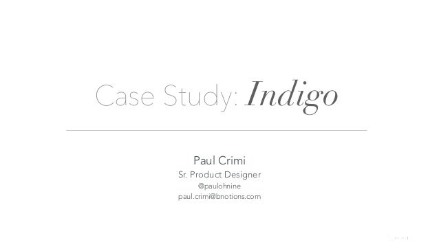 UX Design in mCommerce & Omni-Channel Retailing: Indigo Case Study
