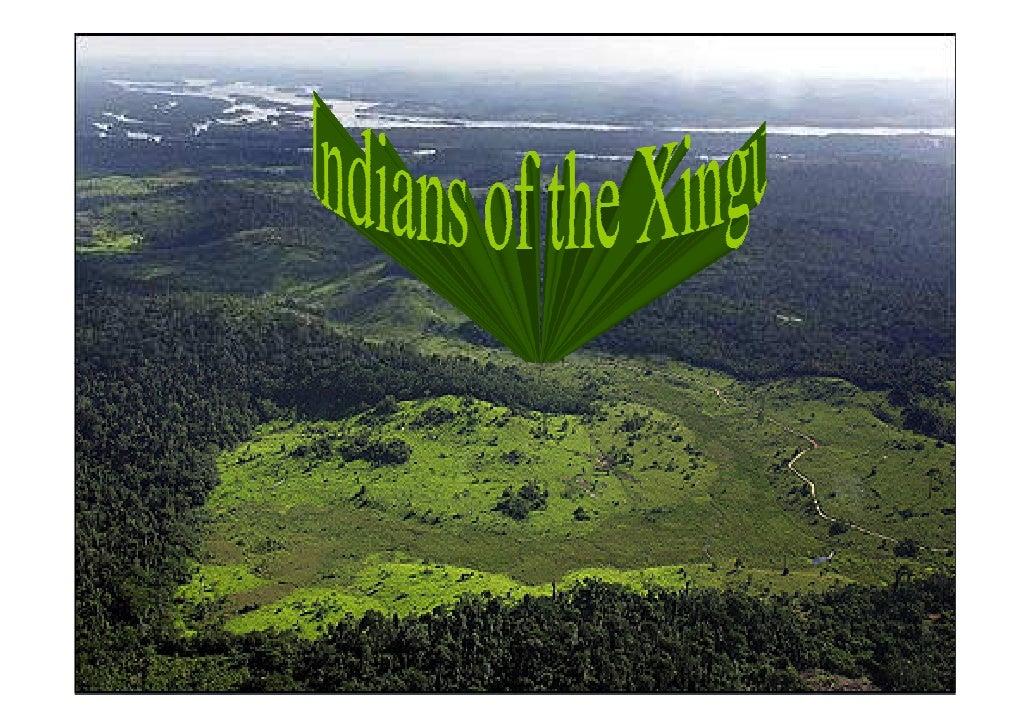 Indios do Xingu!