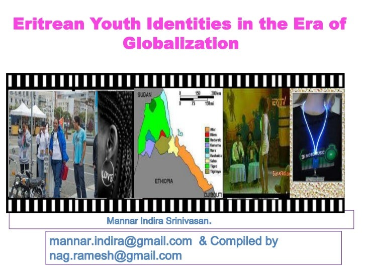Eritrean Youth Identities in the Era of                 Globalization <br />                                     Mannar...