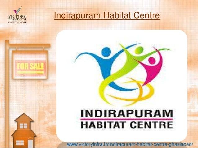 Indirapuram habitat centre  habitat centre indirapuram