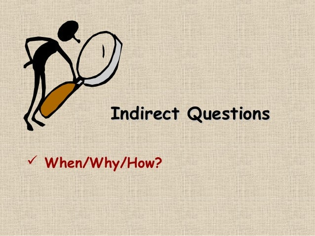 Indirect questions ppt slides