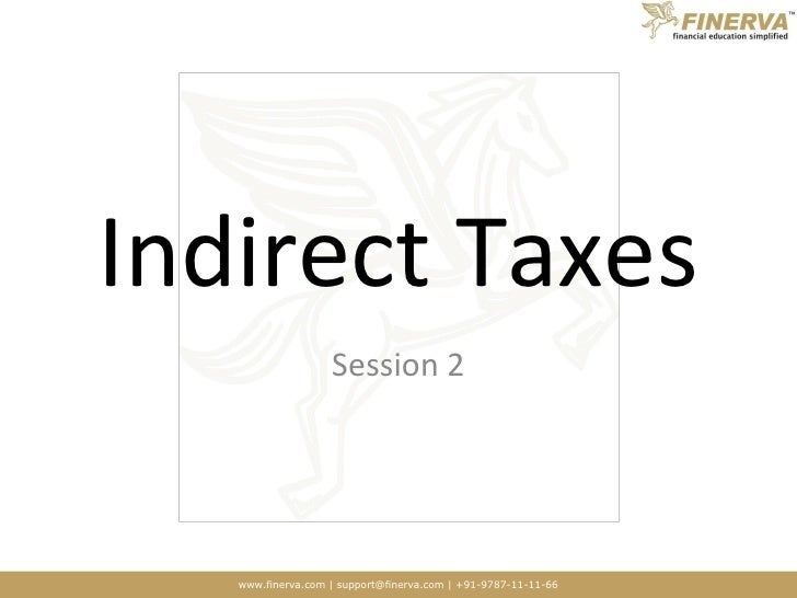 Indirect Taxes Session 2